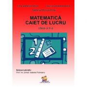 Matematica. Caiet de lucru pentru clasa a II-a