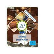 20 Retete de prajituri alese
