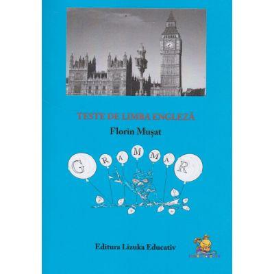 Teste de limba engleza - Manual si culegere de exercitii